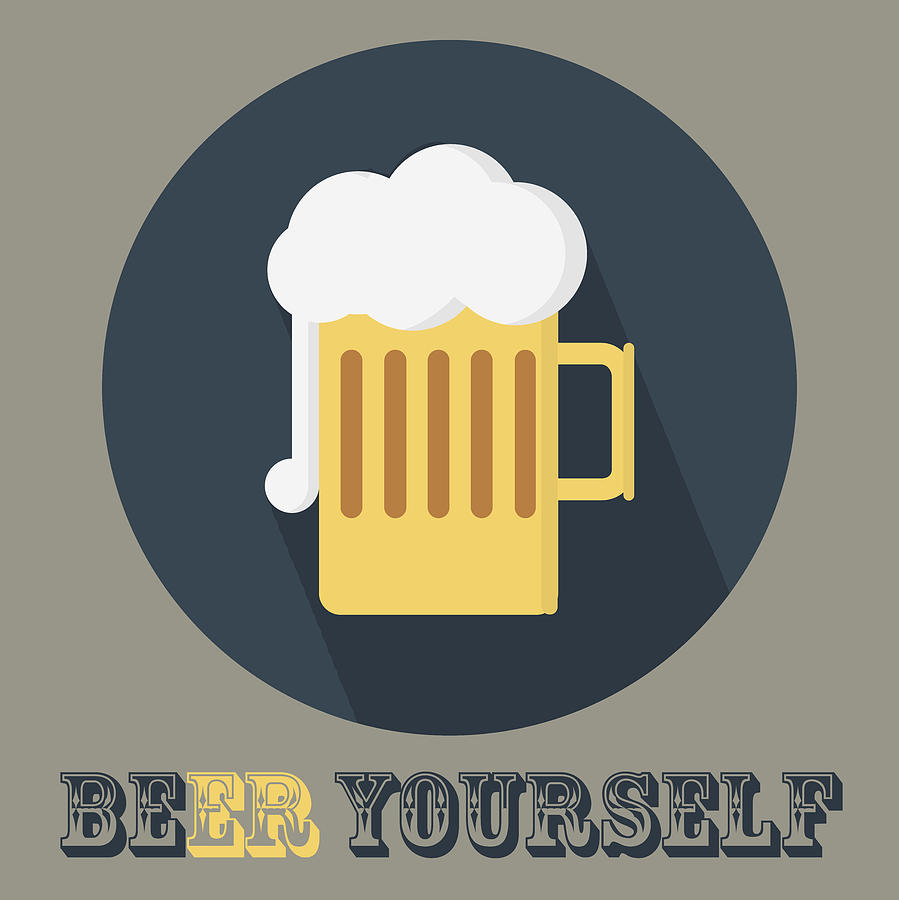 Beer Yourself - Beer Poster Print Painting by Beautify My Walls