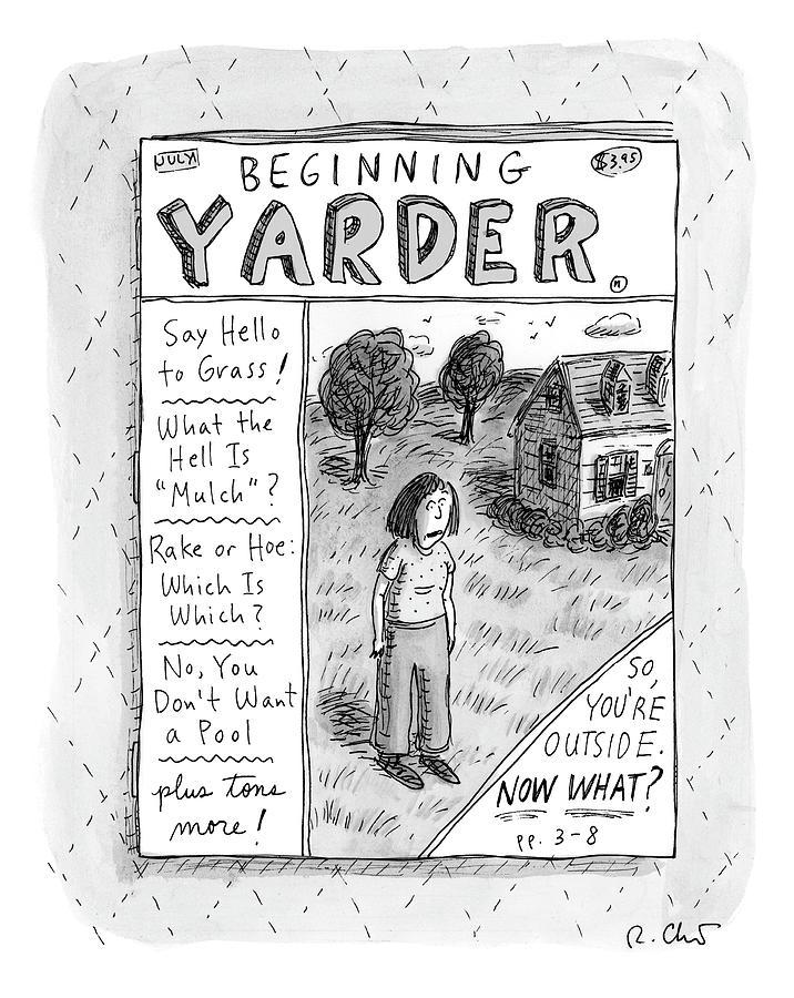 Beginning Yarder Drawing by Roz Chast