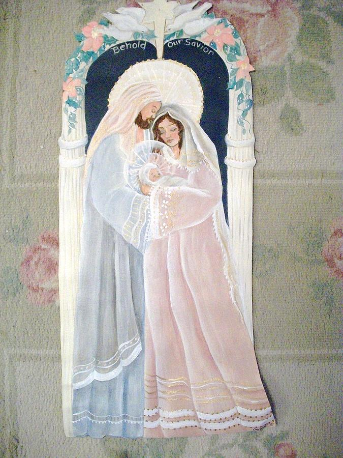 Holy Family Painting - Behold The Saviour by Carolyn Sylvester