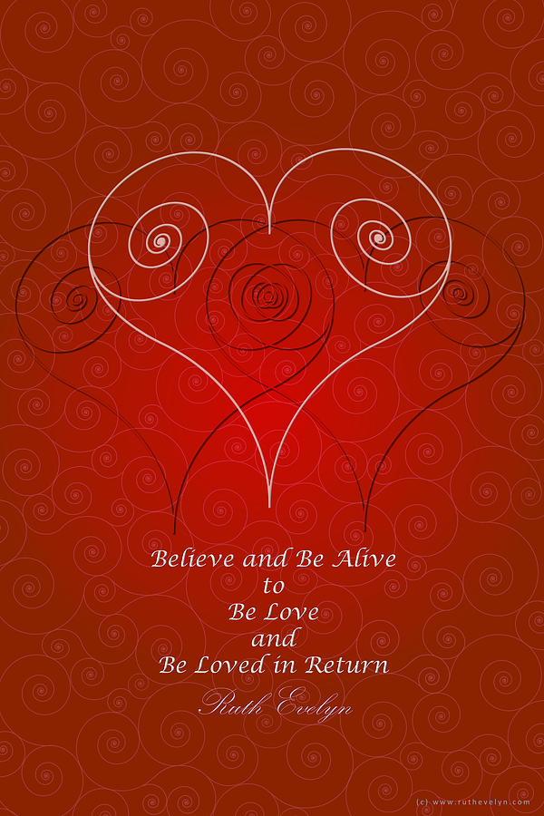 Believe and Be Alive by Ruth Evelyn