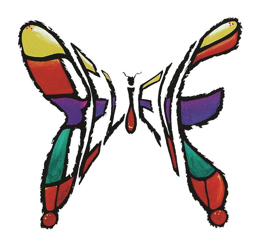 Believe-Butterfly by Sandy Dusek