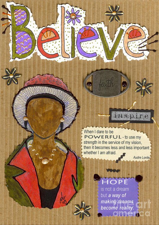 Woman Mixed Media - Believe Me by Angela L Walker