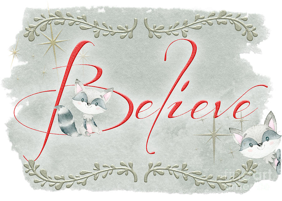 Believe by Pam  Holdsworth