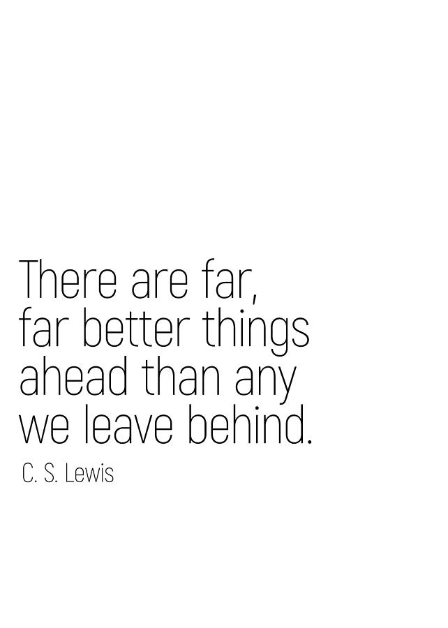 Better Things Ahead Minimalism Quotes Motivational Photograph