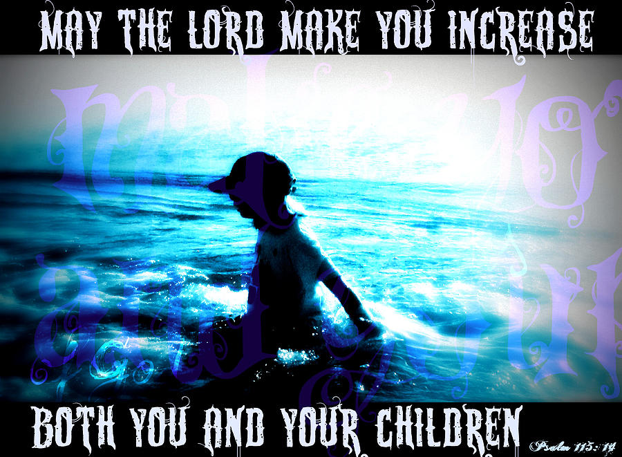 Bible Verse Photograph - Bible Verse Blessing For Children by Laura Ogrodnik