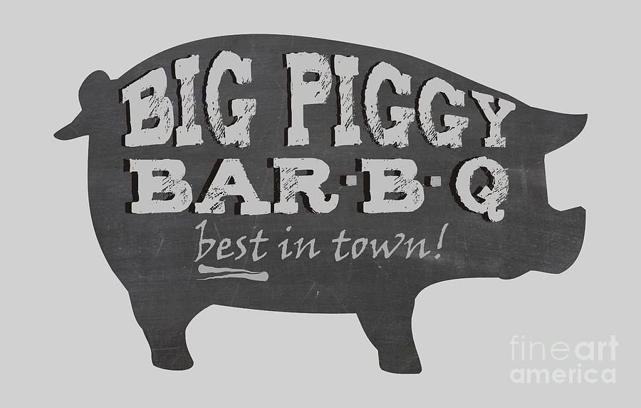 Pig Digital Art - Big Piggy Bar B Q  by Priscilla Wolfe