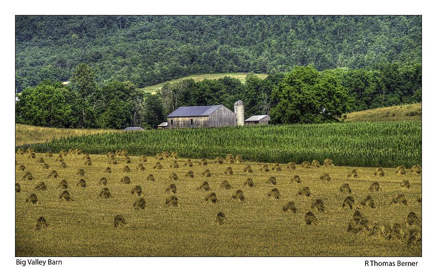 Barns Photograph - Big Valley Farm by R Thomas Berner