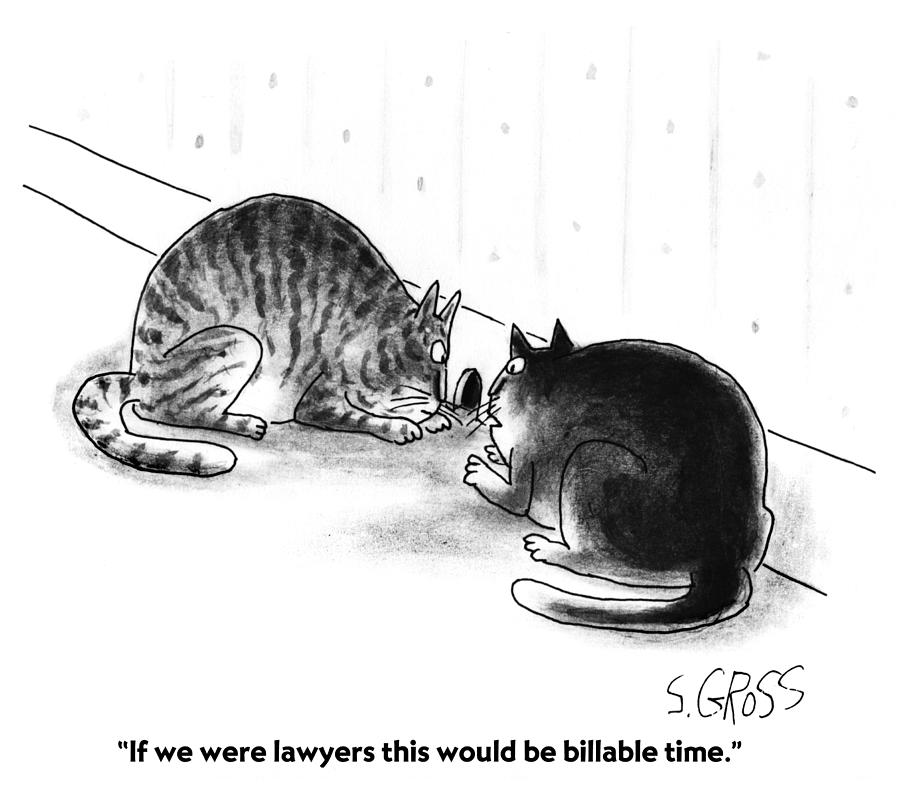Billable Time Drawing by Sam Gross