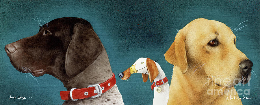 Will Bullas Painting - Bird Dogs... by Will Bullas