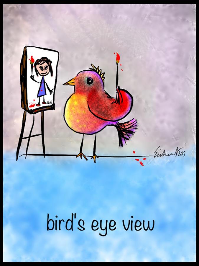 Humor Digital Art - Birds Eye View by Mary Eichert