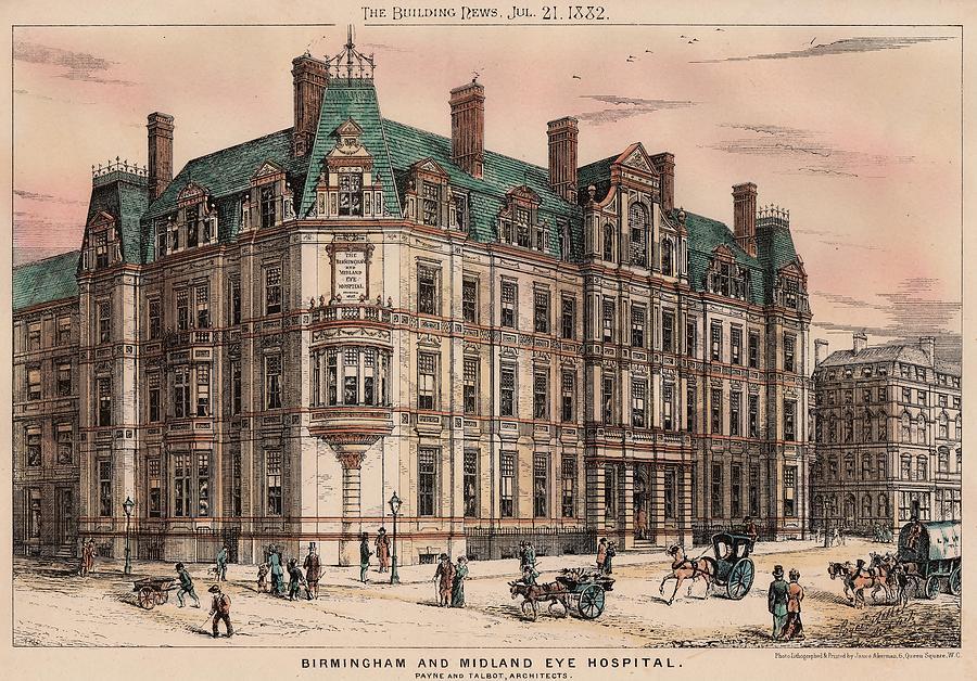 Birmingham Painting - Birmingham And Midland Eye Hospital United Kingdom 1882 by Payne and Talbot