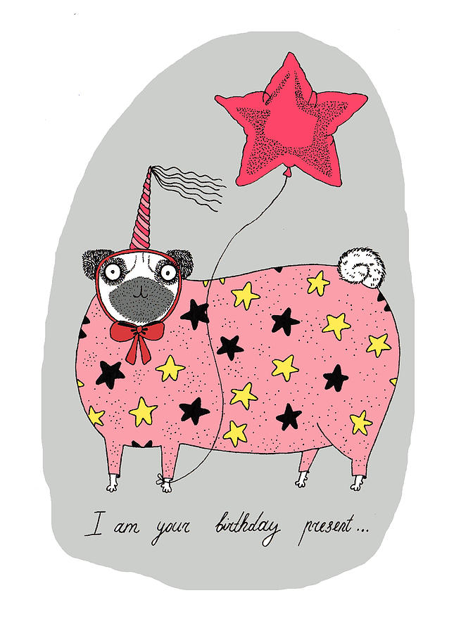Pug Drawing - Birthday Present by Anastassia Neislotova