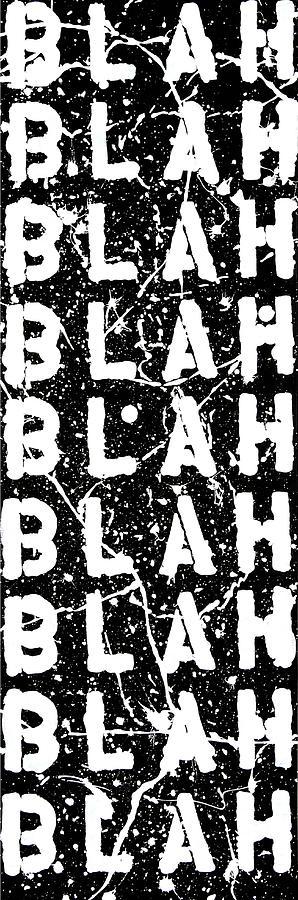 Blah Blah Blah Painting - Blah Blah Blah by Ducksy