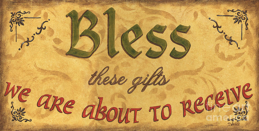 Gifts Painting - Bless These Gifts by Debbie DeWitt