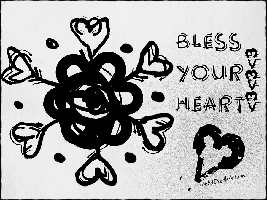 Doodle Drawing - Bless Your Heart by Rachel Maynard