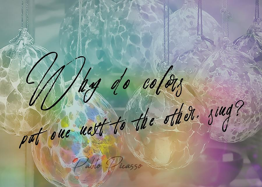 Glass Photograph - Blown Glass Quote by JAMART Photography