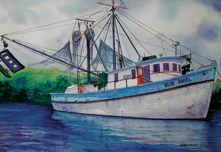 Shrimp Boat Painting - Blue Angel by Chuck Creasy