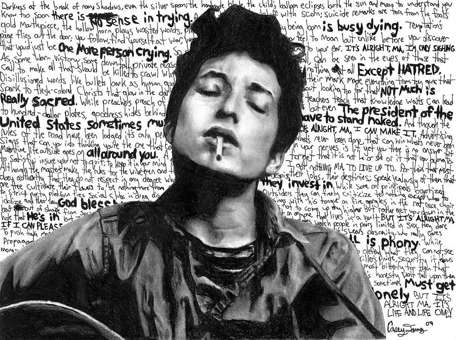 Bob Dylan Not A Poet Drawing By Casey James