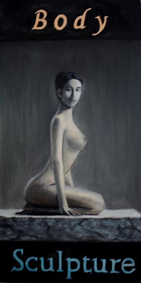 Akt Painting - Body Or Sculpture by Zoltan  Szabo