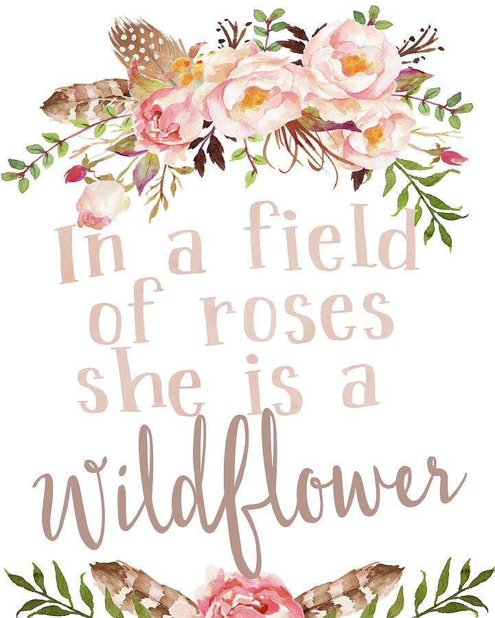 Boho Digital Art - Boho In A Field Of Roses She Is A Wildflower by Pink Forest Cafe