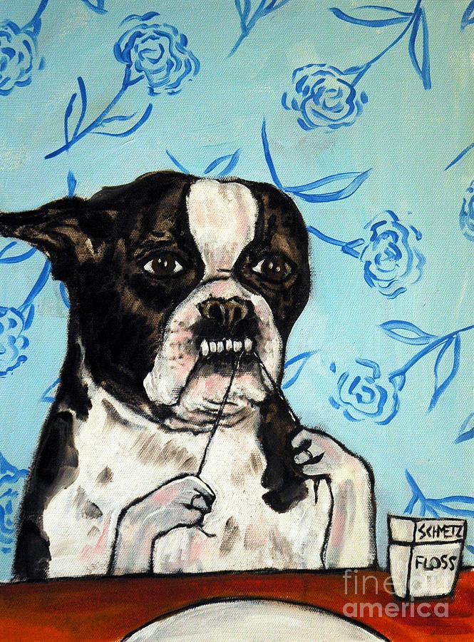 Boston Terrier Painting - Boston Terrier Flossing by Jay  Schmetz