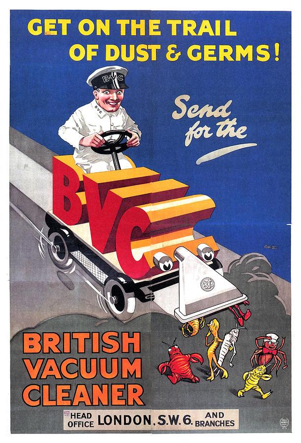 British Vacuum Cleaner, London - Bvc - Vintage Advertising Poster Mixed Media
