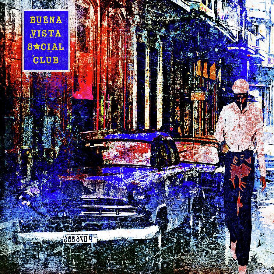 Cuban Digital Art - Buena Vista Social Club by Regina Wyatt
