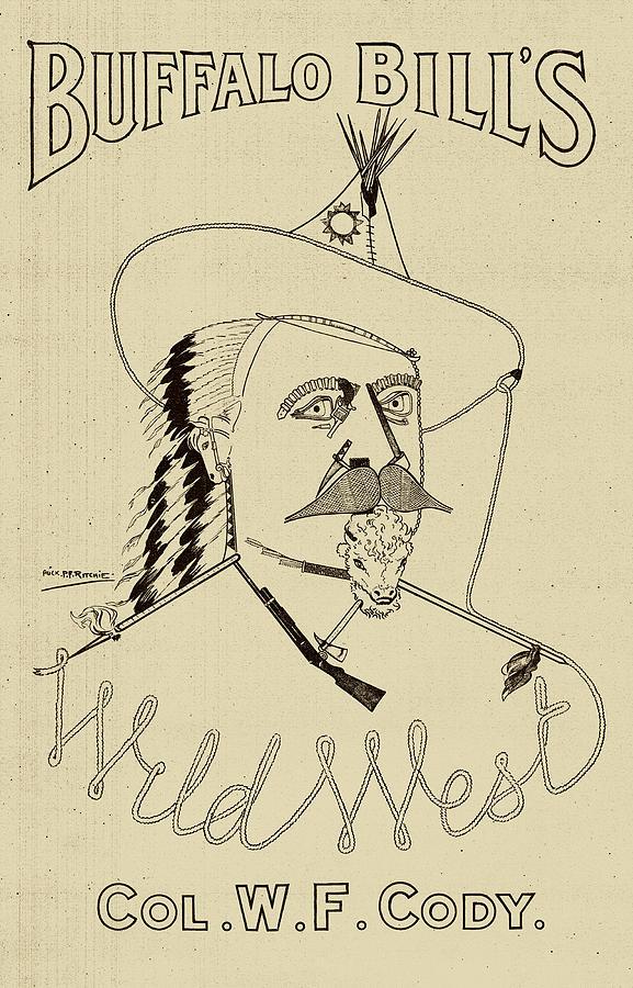 Buffalo Bill Drawing - Buffalo Bills Wild West - American History by War Is Hell Store