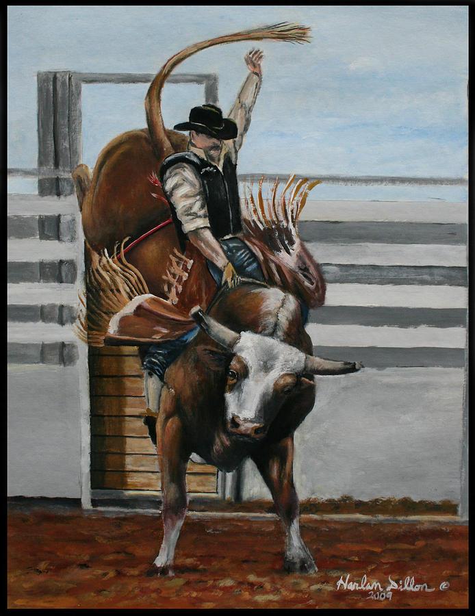 Bullrider Painting By Harlan Dillon