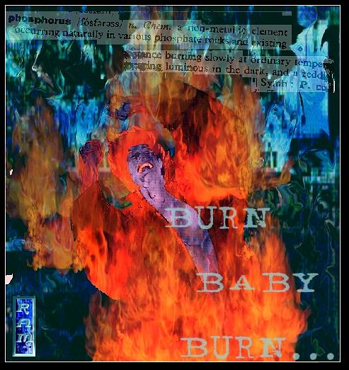 Man On Fire Digital Art - Burn Baby by Rob Moran