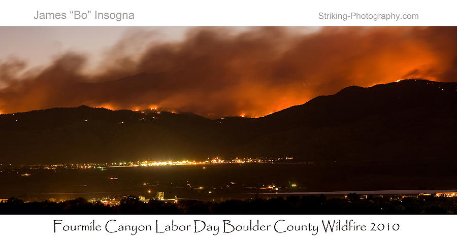 Boulder County Photograph - Burning Foothills Above Boulder Fourmile Wildfire Panorama Poster by James BO  Insogna