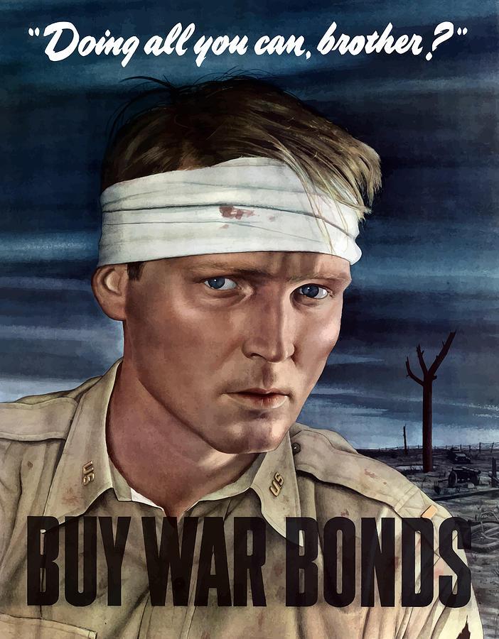 War Propaganda Painting - Buy War Bonds by War Is Hell Store