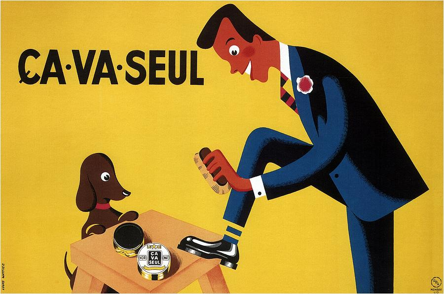 Ca Va Seul - Man Polishing Shoes - Vintage Advertising Poster Mixed Media