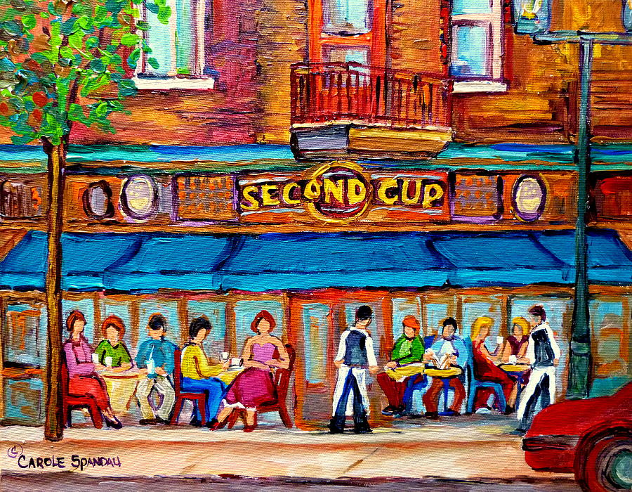 Montreal Painting - Cafe Second Cup Terrace by Carole Spandau