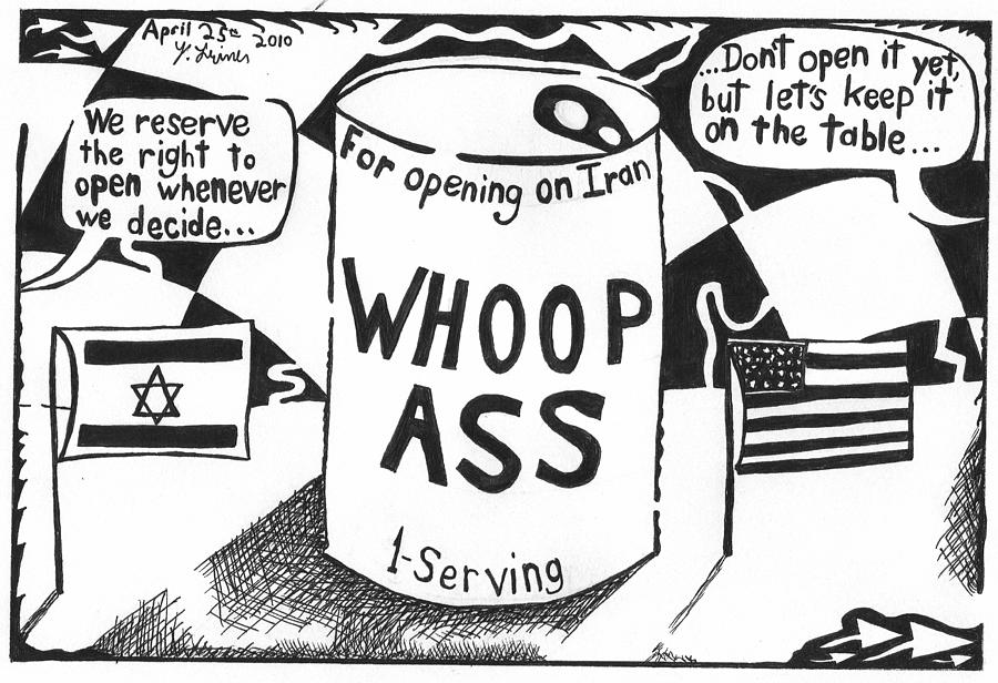 Whoop Drawing - Can Of Whoop Ass For Iran by Yonatan Frimer Maze Artist