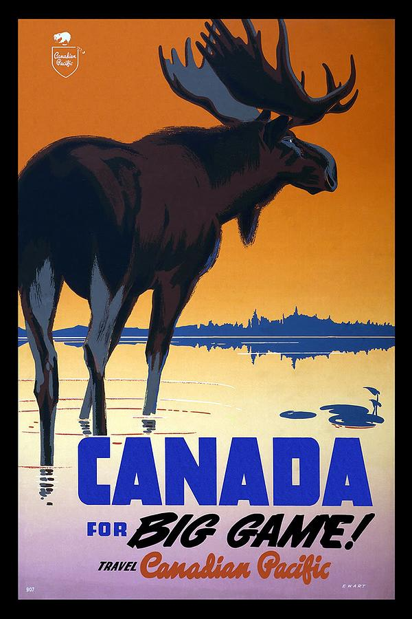 Canada For Big Game Travel Canadian Pacific - Moose - Retro Travel Poster - Vintage Poster Mixed Media