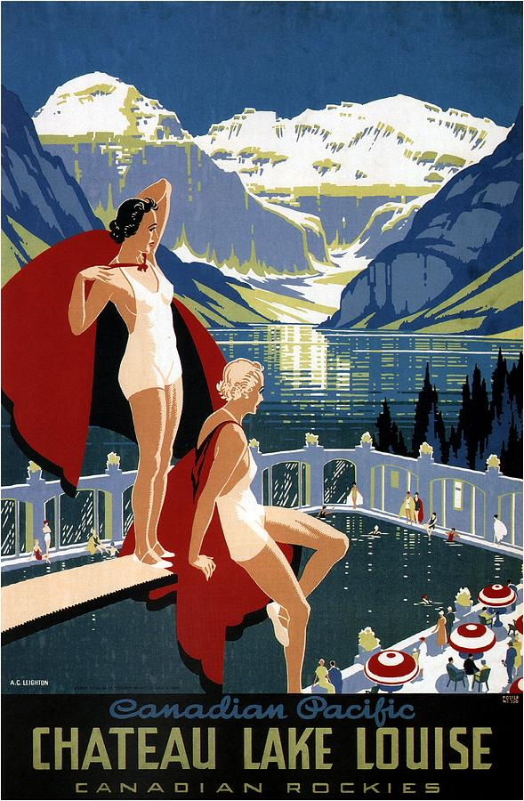 Canadian Pacific Mixed Media - Canadian Pacific - Chateau Lake Louise - Canadian Rockies - Retro Travel Poster - Vintage Poster by Studio Grafiikka