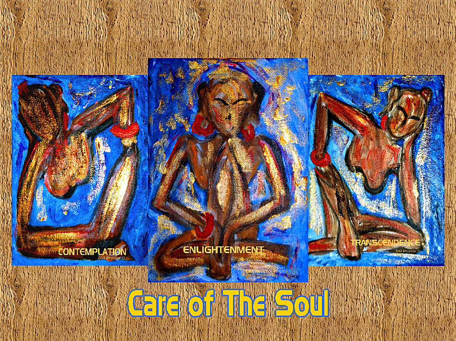 Soul Painting - Care Of The Soul by Donna Proctor