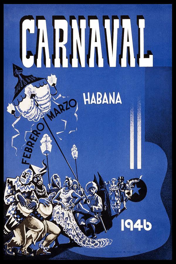 Carnaval 1946 - Habana - Havana, Cuba - Retro Travel Poster - Vintage Poster Mixed Media