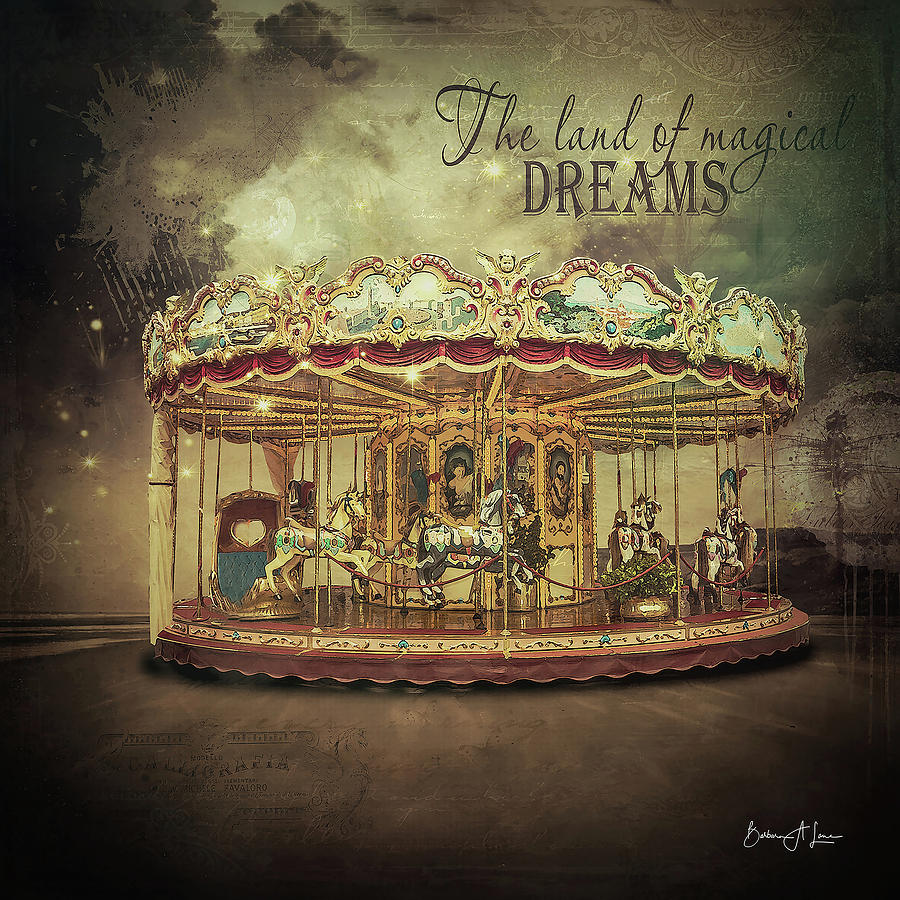 Carousel Dreams by Barbara A Lane