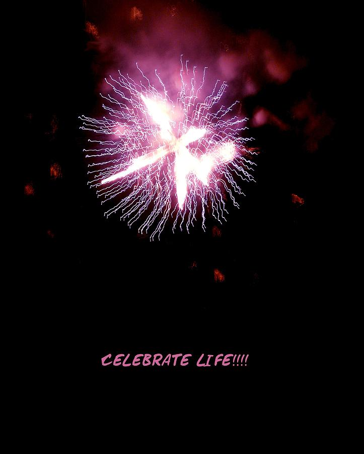 Fireworks Photograph - Celebrate Life by Kendall Eutemey