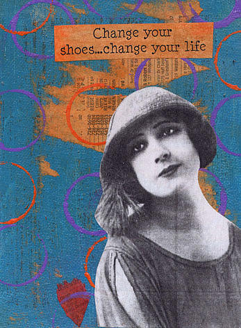 Woman Mixed Media - Change Your Shoes....chage Your Life by Kelly  Parker