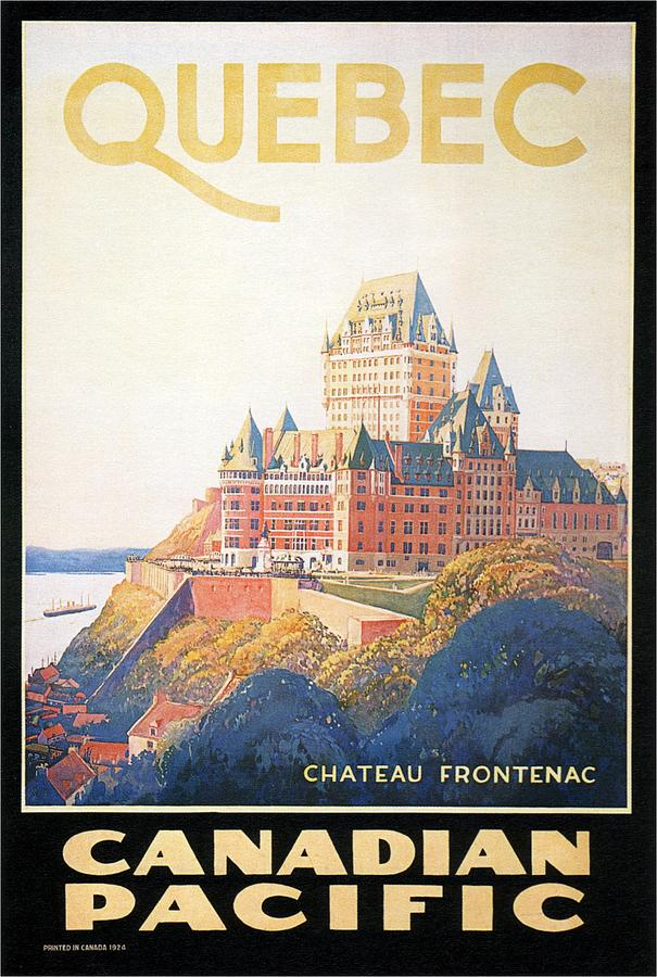 Quebec Canada Painting - Chateau Frontenac Luxury Hotel in Quebec, Canada - Vintage Travel Advertising Poster by Studio Grafiikka