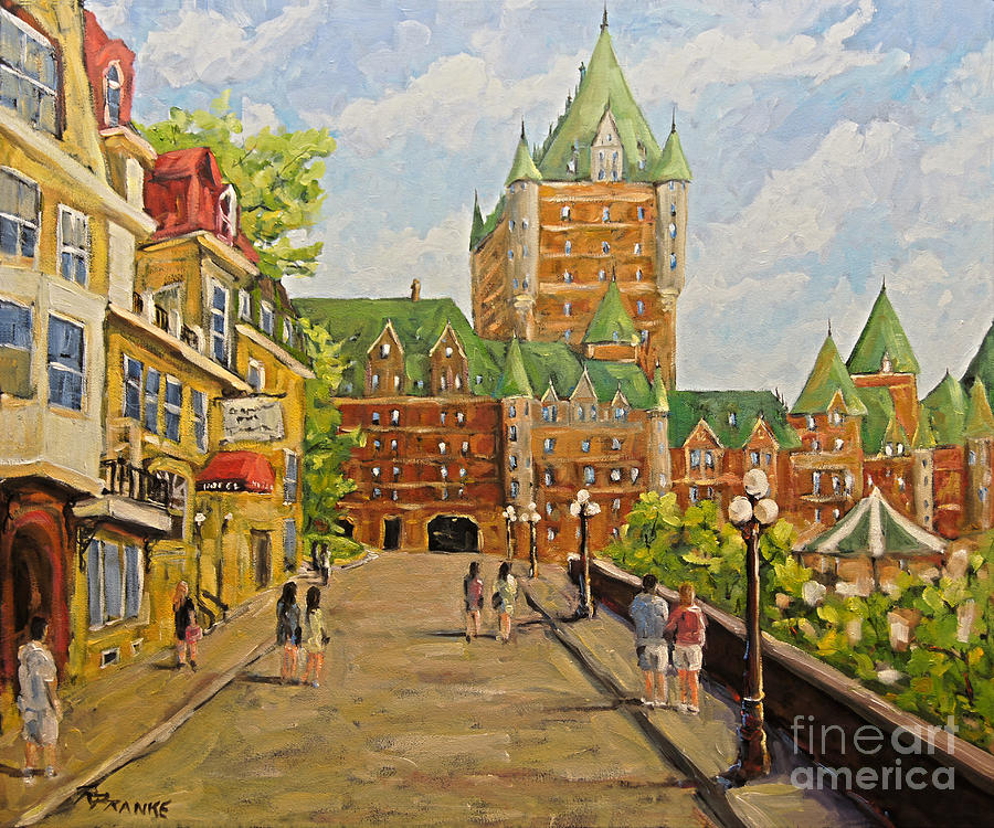 Chateau Frontenac Painting - Chateau Frontenac Promenade Quebec City by Prankearts by Richard T Pranke
