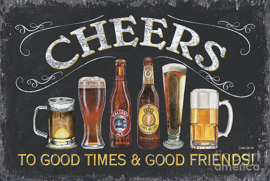 Cheers Painting By Debbie DeWitt