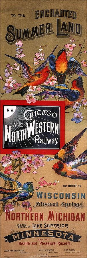 Chicago And Northwestern Railway - Tthe Enchanted Summer Land - Retro Travel Poster - Vintage Poster Mixed Media
