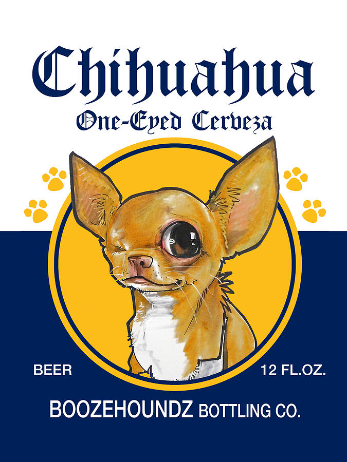 chihuahua beer chihuahua one eyed cerveza drawing by john lafree 6513