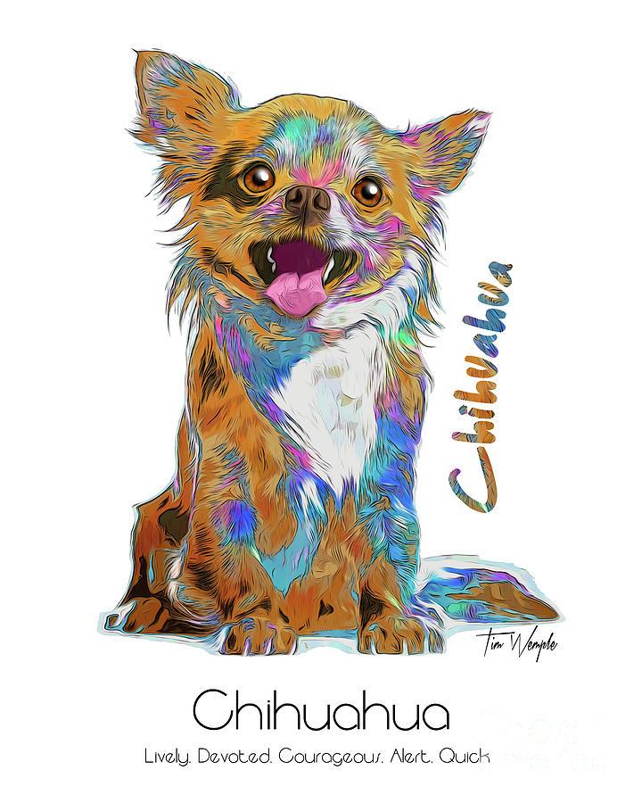Chihuahua Digital Art - Chihuahua Pop Art by Tim Wemple