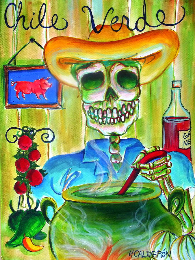 Day Of The Dead Painting - Chile Verde by Heather Calderon