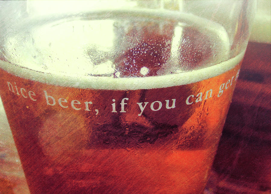 Beer Photograph - Chilled Amber Quote by JAMART Photography
